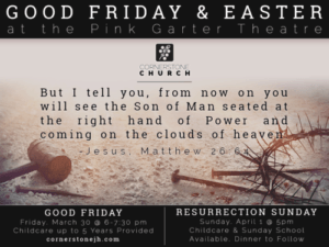 Easter Services - Cornerstone Church @ Pink Garter Theatre | Jackson | Wyoming | United States