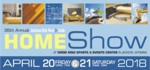 36th Annual Jackson Hole Home Show @ Snow King Sports and Events Center | Jackson | Wyoming | United States